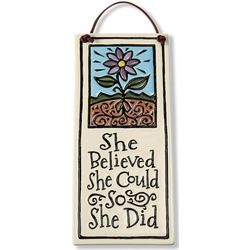She Believed She Could Ceramic Plaque