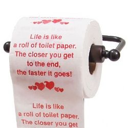 'Life is Like...' Toilet Paper