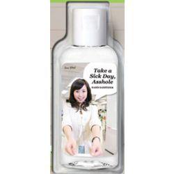 Take A Sick Day Hand Sanitizer