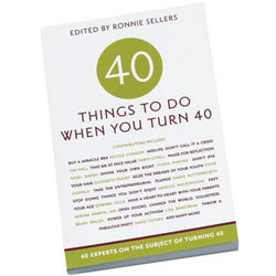 Things to Do When You Turn 40 Book