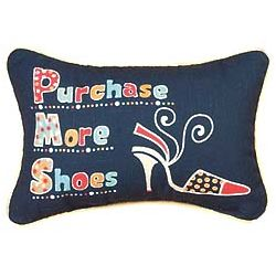 PMS Purchase More Shoes Word Pillow