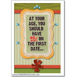 Sex on the First Date Birthday Card