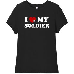 I Love My Soldier Women's T-Shirt