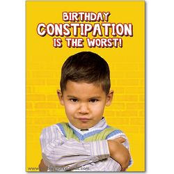 Constipation Birthday Card