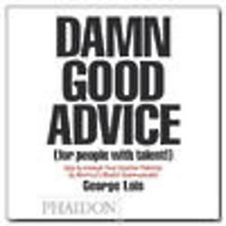 Damn Good Advice (For People with Talent!) Book