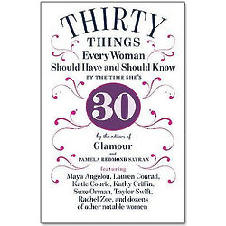 30 Things Every Woman Should Have and Should Know By 30 Book