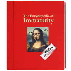 The Encyclopedia of Immaturity Book