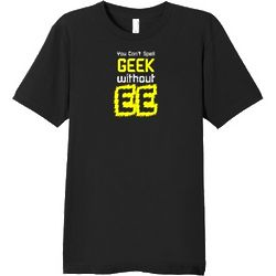 Men's Can't Spell Geek without EE T-Shirt