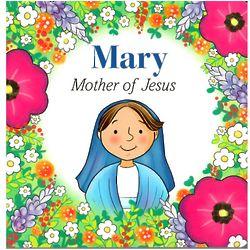 Mary Mother of Jesus Children's Book