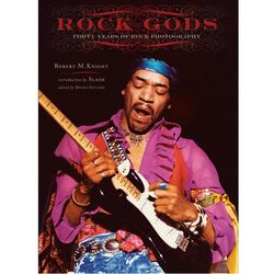 Rock Gods: Forty Years of Rock Photography Book