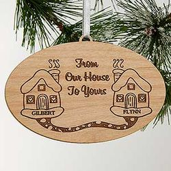 Our House to Yours Engraved Wood Christmas Ornament