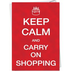 Keep Calm Shopping Funny Greeting Card