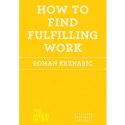 How to Find Fulfilling Work Book