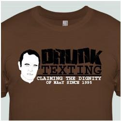Drunk Texting T-Shirt
