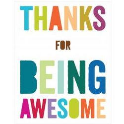 Thanks Being Awesome Inspirational Art Print