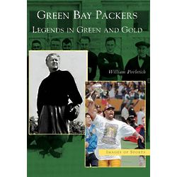 Green Bay Packers: Legends in Green and Gold Book