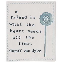What the Heart Needs Friendship Plaque