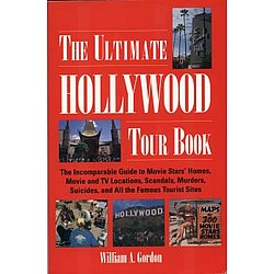 The Ultimate Hollywood Tour Book