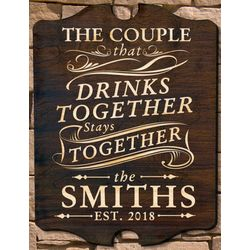 Drink Together Stay Together Personalized Bar Sign