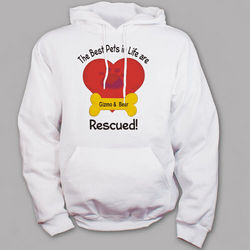 Personalized Best Pets are Rescued Hooded Sweatshirt