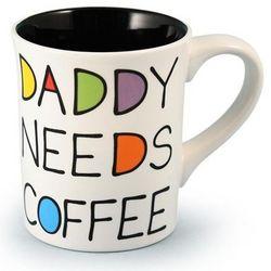 Daddy Needs Coffee Mug