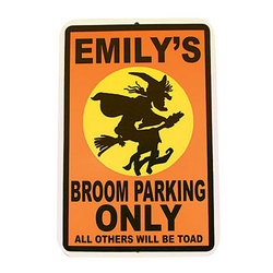 Personalized Broom Parking Sign