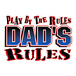Dad's Rules T-Shirt