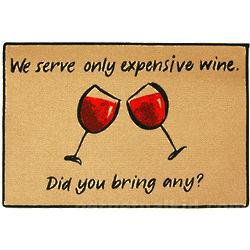 We Serve Only Expensive Wine Doormat