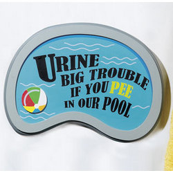 'Urine Big Trouble' Sign