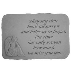 They Say Time Heals All Sorrows Memorial Garden Stone