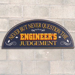 Engineer's Judgement Sign