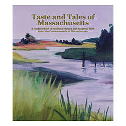 Taste and Tales of Massachusetts Cookbook