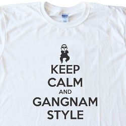 Keep Calm and Gangnam Style T-Shirt