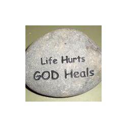 Life Hurts God Heals Engraved Rock
