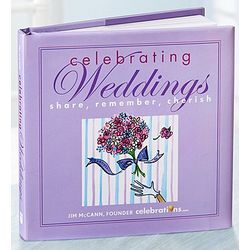 Celebrating Weddings: Share, Remember, Cherish Book