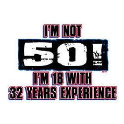 I'm Not 50 Birthday T-Shirt