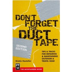 Don't Forget the Duct Tape Repairing Outdoor Gear Book