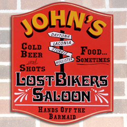 Lost Bikers Personalized Sign