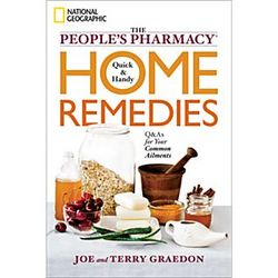 The People's Pharmacy Quick and Handy Home Remedies Book