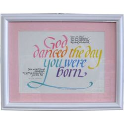 God Danced the Day You Were Born Print with Pink Frame