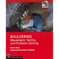 Mountaineer's Bouldering: Movement and Tactics Book