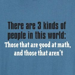 There are 3 Kinds of People in This World T-Shirt
