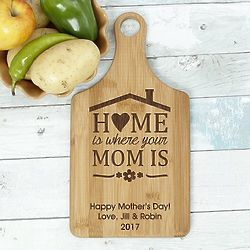 Personalized Home is Where Your Mom is Paddle Cutting Board
