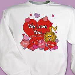 No Lion Valentine Personalized Sweatshirt