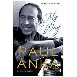 Paul Anka My Way Signed Book