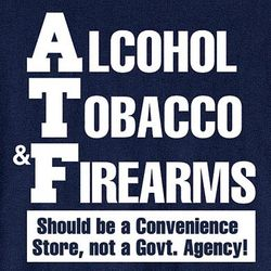 Alcohol, Tobacco, and Firearms T-Shirt