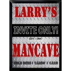 Personalized Man Cave Invite Only Sign