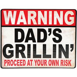 Warning Dad's Grillin' Metal Wall Sign