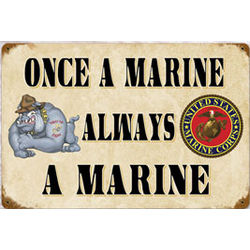 Once a Marine Metal Sign