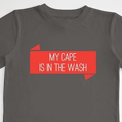 Boy's My Cape is in the Wash T-Shirt